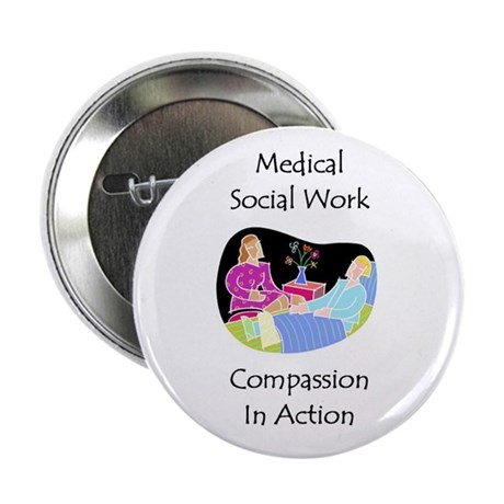"""Medical Social Work 2.25"""" Button (100 pack)"""