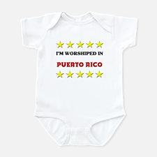 I'm Worshiped In Puerto Rico Infant Bodysuit