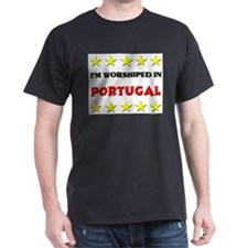 I'm Worshiped In Portugal T-Shirt