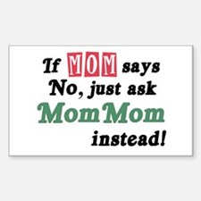 Just Ask MomMom! Rectangle Bumper Stickers