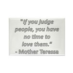 If you judge people Rectangle Magnet (10 pack)