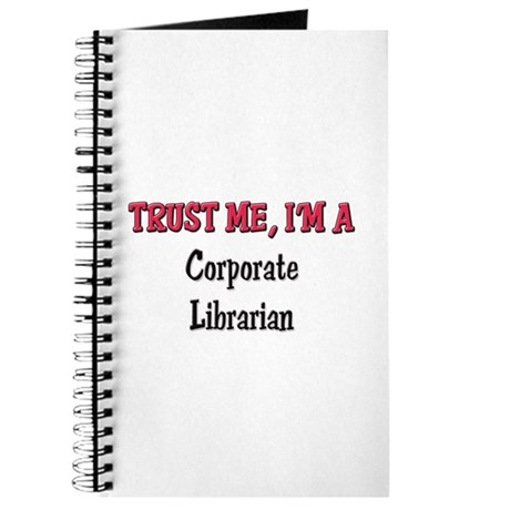 Trust Me I'm a Corporate Librarian Journal