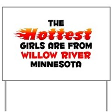 Hot Girls: Willow River, MN Yard Sign