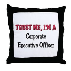 Trust Me I'm a Corporate Executive Officer Throw P