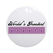 World's Greatest MomMom Ornament (Round)