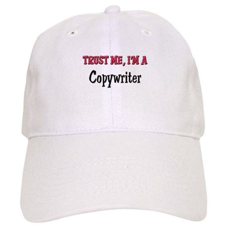 Trust Me I'm a Copywriter Cap