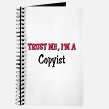 Trust Me I'm a Copyist Journal