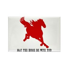 May The Horse Be With You! Rectangle Magnet