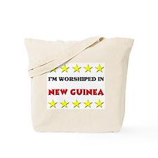 I'm Worshiped In New Guinea Tote Bag
