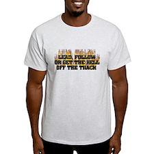 Lead, Follow..... T-Shirt