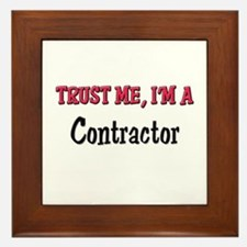 Trust Me I'm a Contractor Framed Tile