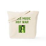 Make Music Not War Tote Bag