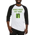 Make Music Not War Baseball Jersey