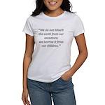 We do not inherit Women's T-Shirt