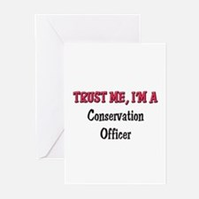 Trust Me I'm a Conservation Officer Greeting Cards