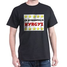 I'm Worshiped In Kyrgyz T-Shirt