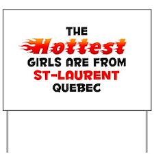 Hot Girls: St-Laurent, QC Yard Sign