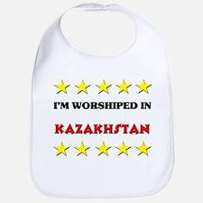 I'm Worshiped In Kazakhstan Bib