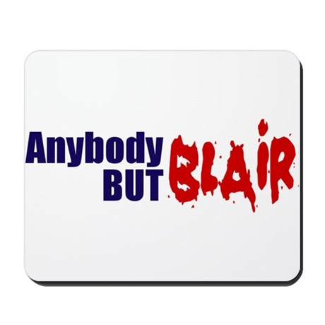 Anybody But Blair Mousepad