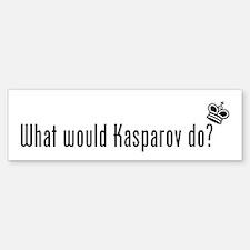 What Would Kasparov Do Bumper Bumper Bumper Sticker