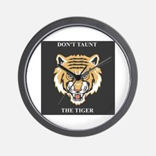 Don't Taunt The Tiger Wall Clock