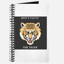 Don't Taunt The Tiger Journal