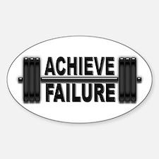 ACHIEVE FAILURE Oval Decal