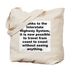 Funny Interstate Tote Bag
