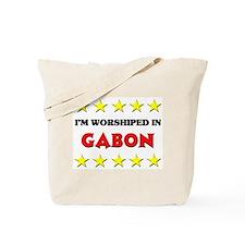 I'm Worshiped In Gabon Tote Bag
