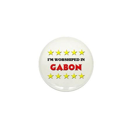 I'm Worshiped In Gabon Mini Button