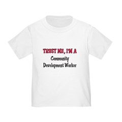 Trust Me I'm a Community Development Worker Infant