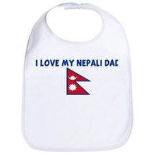 I LOVE MY NEPALI DAD Bib