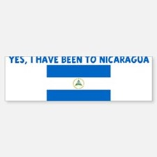YES I HAVE BEEN TO NICARAGUA Bumper Bumper Bumper Sticker