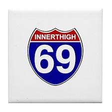 INNERTHIGH 69 ROAD SIGN Tile Coaster