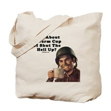 How About A Warm Cup Of Shut  Tote Bag