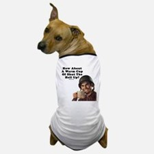 How About A Warm Cup Of Shut Dog T-Shirt