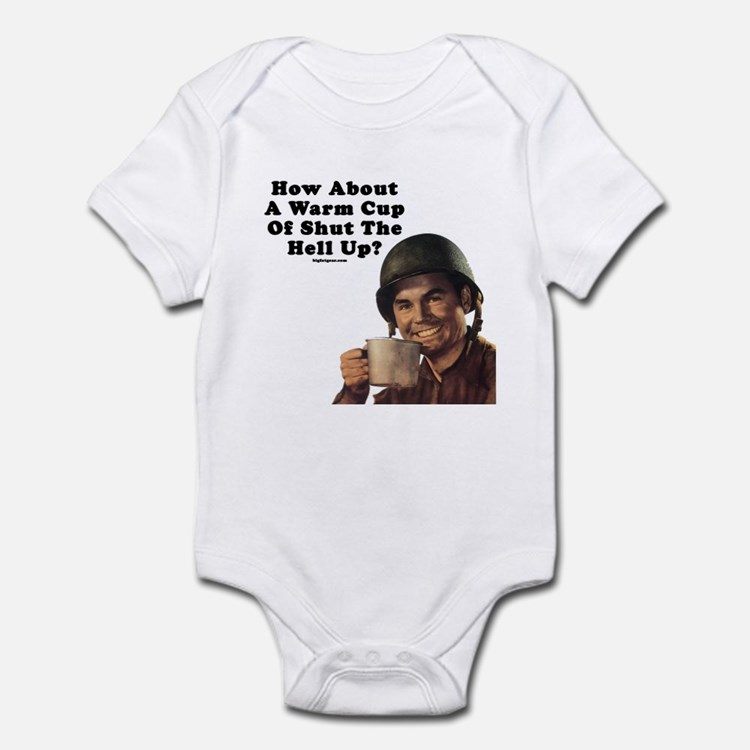 How About A Warm Cup Of Shut  Infant Bodysuit