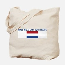 MADE IN US WITH DUTCH PARTS Tote Bag