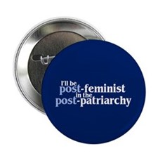 POST-FEMINIST Button