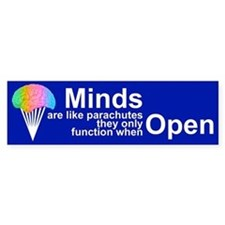 MINDS ARE LIKE PARACHUTES Bumper Car Sticker