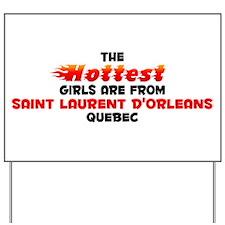 Hot Girls: Saint Lauren, QC Yard Sign