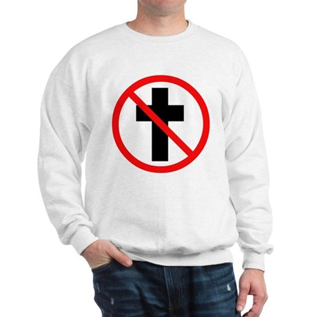 No Christianity Sweatshirt