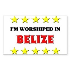 I'm Worshiped In Belize Rectangle Decal