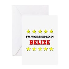 I'm Worshiped In Belize Greeting Card