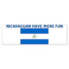 NICARAGUAN HAVE MORE FUN Bumper Bumper Sticker
