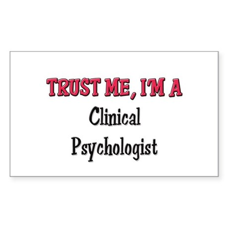 Trust Me I'm a Clinical Psychologist Sticker (Rect