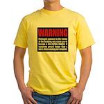 CLASSIC! WARNING Yellow T-Shirt