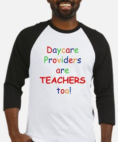 Daycare Providers are TEACHER Baseball Jersey