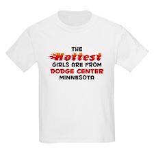 Hot Girls: Dodge Center, MN T-Shirt