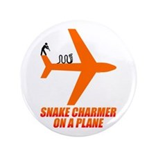 "Snake Charmer on a Plane. 3.5"" Button"